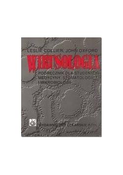 Wirusologia. podręcznik dla studentów medycyny, stomatologii i mikrobiologii