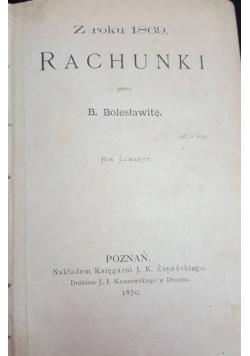 Z roku 1869 Rachunki , 1870r.