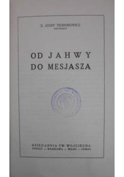 Od Jahwy do Mesjasza, 1936 r.