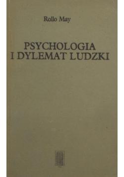 Psychologia i dylemat ludzki