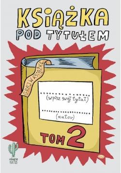 Książka pod tytułem Tom 2, Nowa