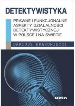 Detektywistyka: Prawne i funkcjonalne aspekty...
