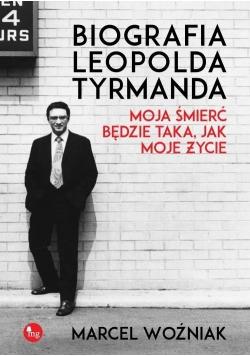Biografia Leopolda Tyrmanda. Moja śmierć będzie...