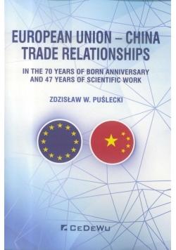 European Union - China. Trade Relationships