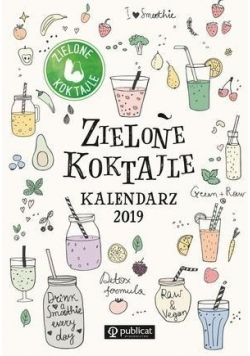 Zielone Koktajle. Kalendarz 2019