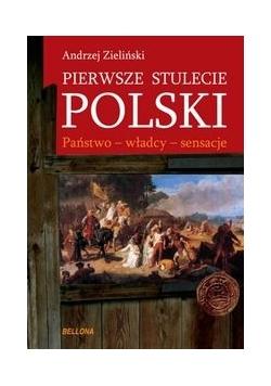 Pierwsze stulecie Polski