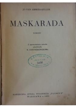 Maskarada, 1935r.