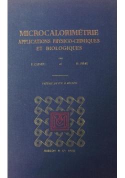 Microcalorimetrie applications physico chimiques et biologiques