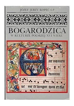 Bogurodzica w kulturze Polskiej XVI wieku