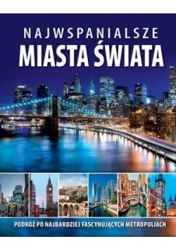 Najwspanialsze miasta świata