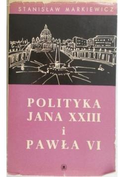 Polityka Jana XXIII i Pawła VI