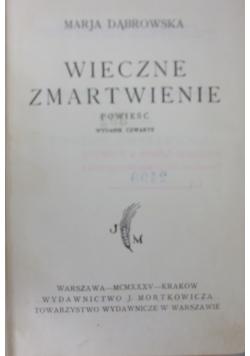 Wieczne zmartwienie, 1935r.