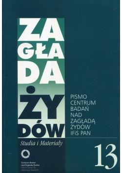 Zagłada Żydów Studia i Materiały nr 13