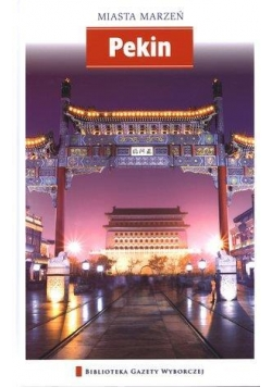Miasta marzeń - Pekin