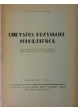 Chrystus przyjaciel młodzieńca, 1946 r.