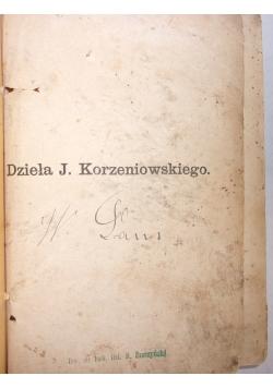 """Dzieła J. Korzeniowskiego, T VI""""Krewni"""", 1872r."""