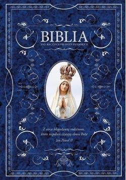 Biblia - 100. rocznica objawień fatimskich