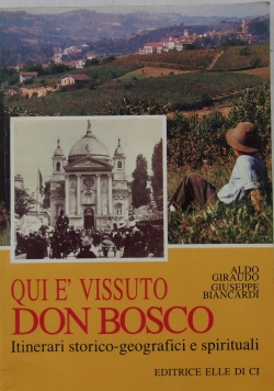 Qui E Vissuto Don Bosco