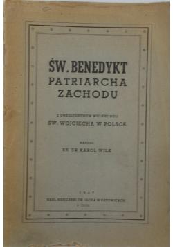 Św. Benedykt patriarcha zachodu, z uwzględnieniem wielkiej roli św. Wojciecha w Polsce, 1947 r.