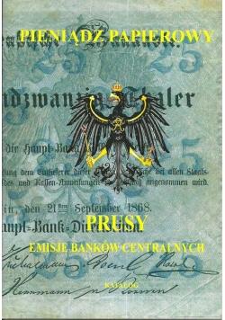 Pieniądz papierowy Prusy Część 1-2 Emisje banków centralnych