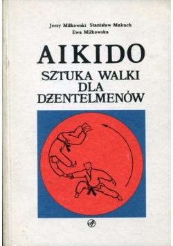 Aikido. Sztuki walki dla dżentelmenów