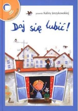Daj się lubić! Piosenki Kaliny Jerzykowskiej + CD