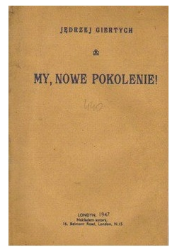 My ,nowe Pokolenie ,1947r.
