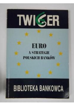 Euro a strategie polskich banków