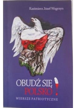 Obudź się Polsko! Wiersze patriotyczne