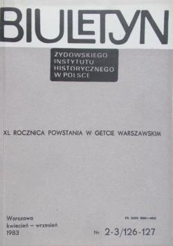 Biuletyn Żydowskiego Instytutu Historycznego w Polsce, nr 2-3/126-127