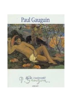 Paul Gauguin życie i twórczość