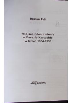 Miejsce odosobnienia w Berezie Kartuskiej w latach 1934-1939