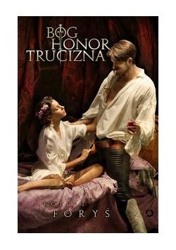 Bóg, honor, trucizna