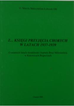 Z księgi przyjęcia chorych w latach 1937-1939