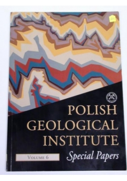 Polish Geological Institute. Special Papers. Vol. 6