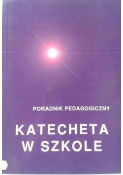 Katecheta w szkole Poradnik Pedagogiczny