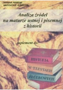 Analiza źródeł na maturze ustnej i pis. z historii