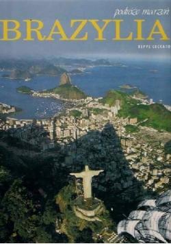 Podróże marzeń: Brazylia