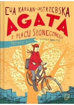 Agata z Placu Słonecznego T1 Przybycie Agaty