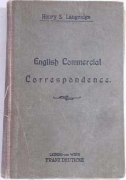 English Commercial Correspondence. 1907 r.