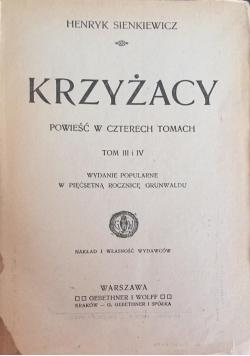 Krzyżacy, Tom III-IV, 1910 r.
