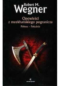 Opowieści z meekhańskiego pogranicza Płn-Płd