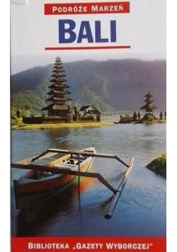 Podróże marzeń Bali