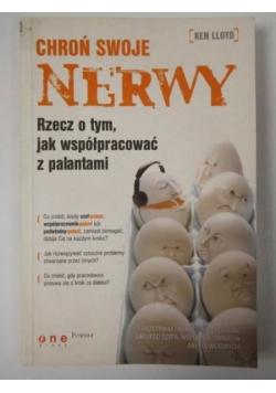 Chroń swoje nerwy