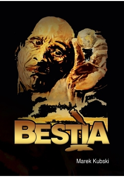 Bestia. Nowa