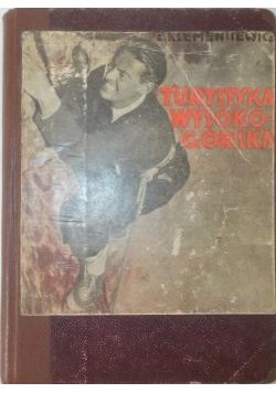 Turystyka wysokogórska, 1937r.
