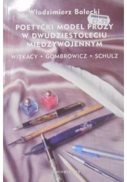 Poetycki model prozy w dwudziestoleciu międzywojennym