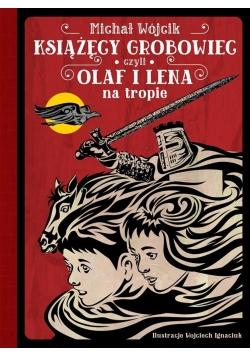 Książęcy grobowiec, czyli Olaf i Lena na tropie