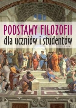 Podstawy filozofii dla uczniów i studentów w, 2018