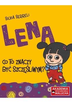Lena - Co to znaczyć być szczęśliwym?